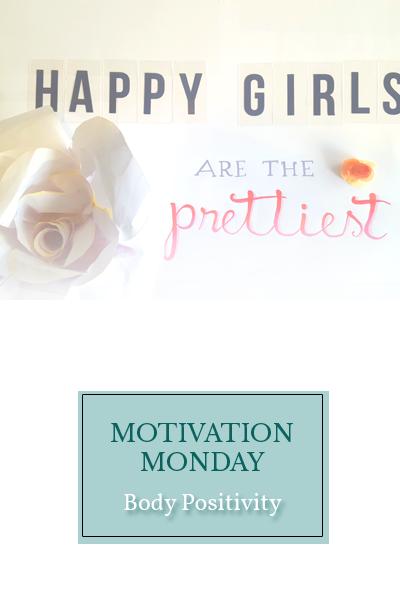 Motivation Monday: Body Positivity