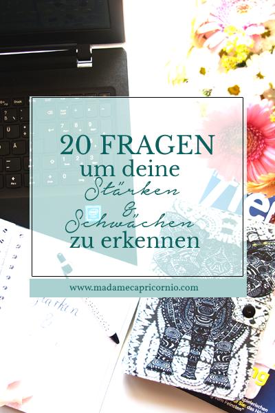 20 Fragen um deine Stärken und Schwächen zu erkennen