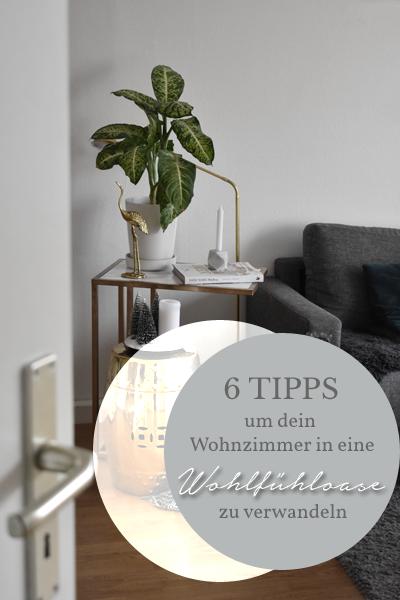 6 Tipps um dein Wohnzimmer in eine Wohlfühloase zu verwandeln